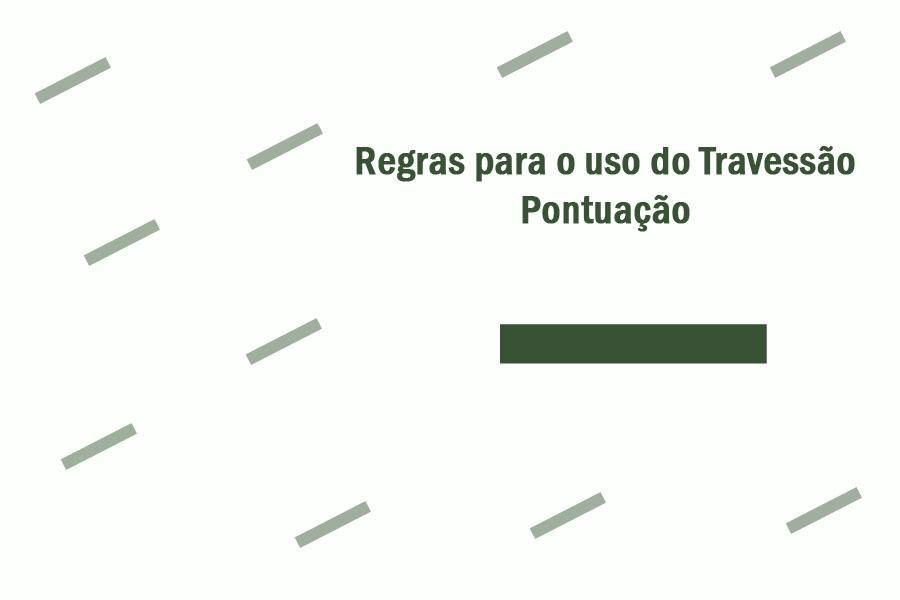 regras-para-o-uso-do-travessao-pontuacao.jpg - Enviado em: 31/01/2018