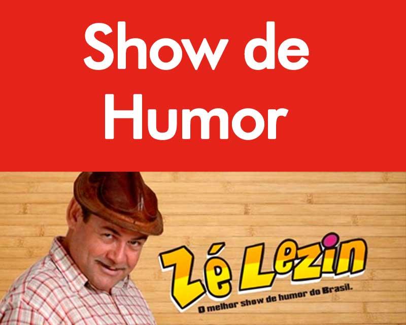 show-de-humor-ze-lezin.jpg - Enviado em: 22/05/2014