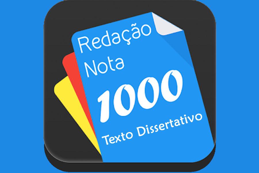 texto-dissertativo-orientacoes-para-uma-redacao-nota-1000.jpg - Enviado em: 28/03/2018